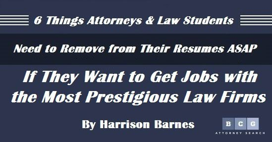 6 things attorneys and law students need to remove from their resumes asap if they want - How To Get Hired After Being Fired Or In Downtimes