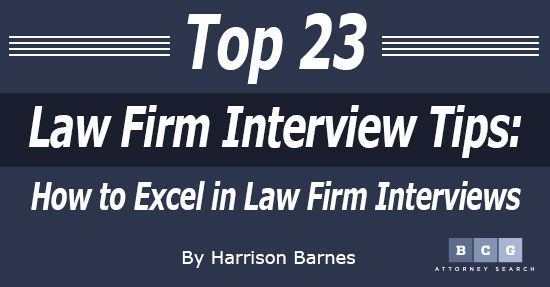 Top 23 Law Firm Interview Tips