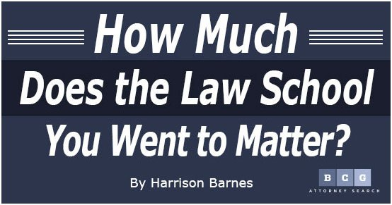How Much Does the Law School You Went to Matter?