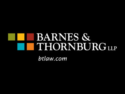 Barnes & Thornburg Adds Bradley Walz in Minneapolis